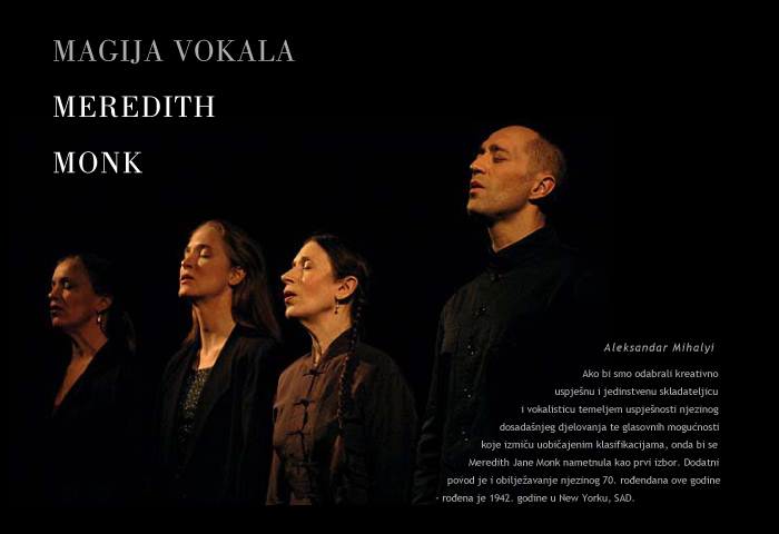 A. Mihalyi: Meredith Monk
