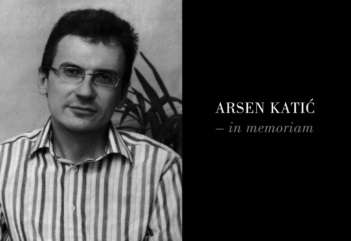 In memoriam Arsen Katić